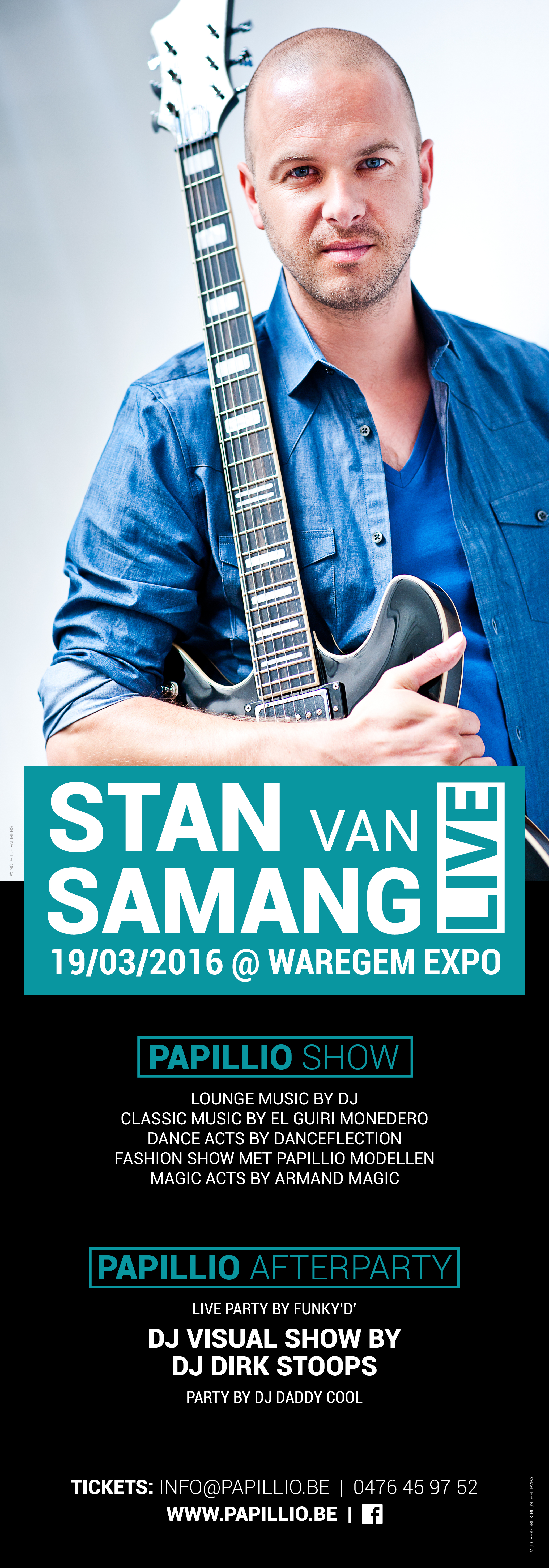 Stan van Samang Live + Papillio show + Papillio afterparty + DJ visual show by DJ Dirk Stoops