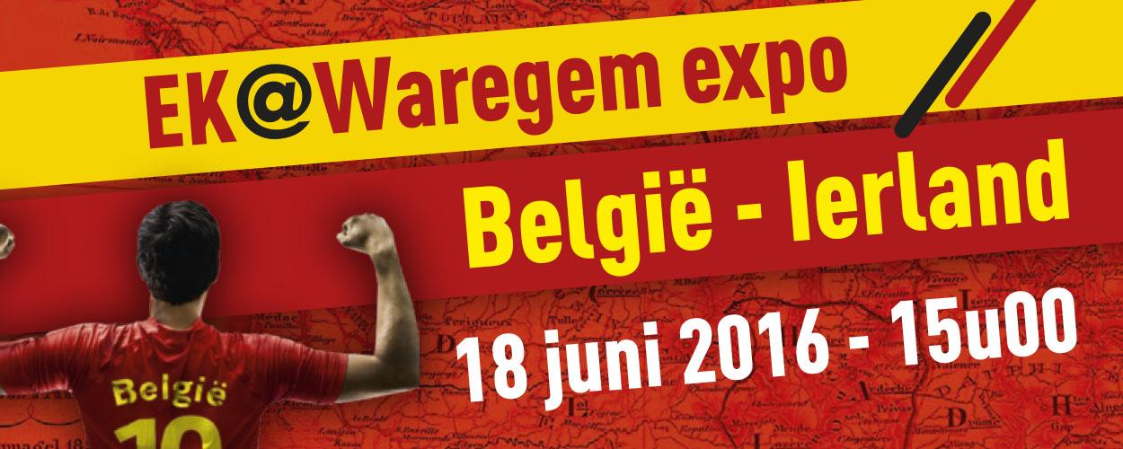 "EK @ Waregem expo ""België – Ierland"""