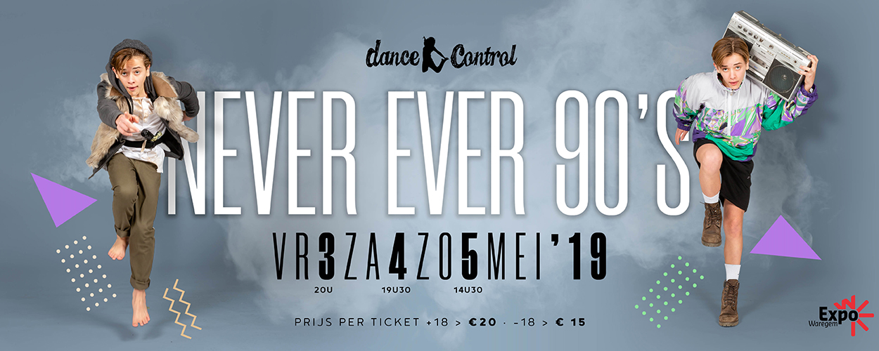 Never Ever 90's – Dance Control