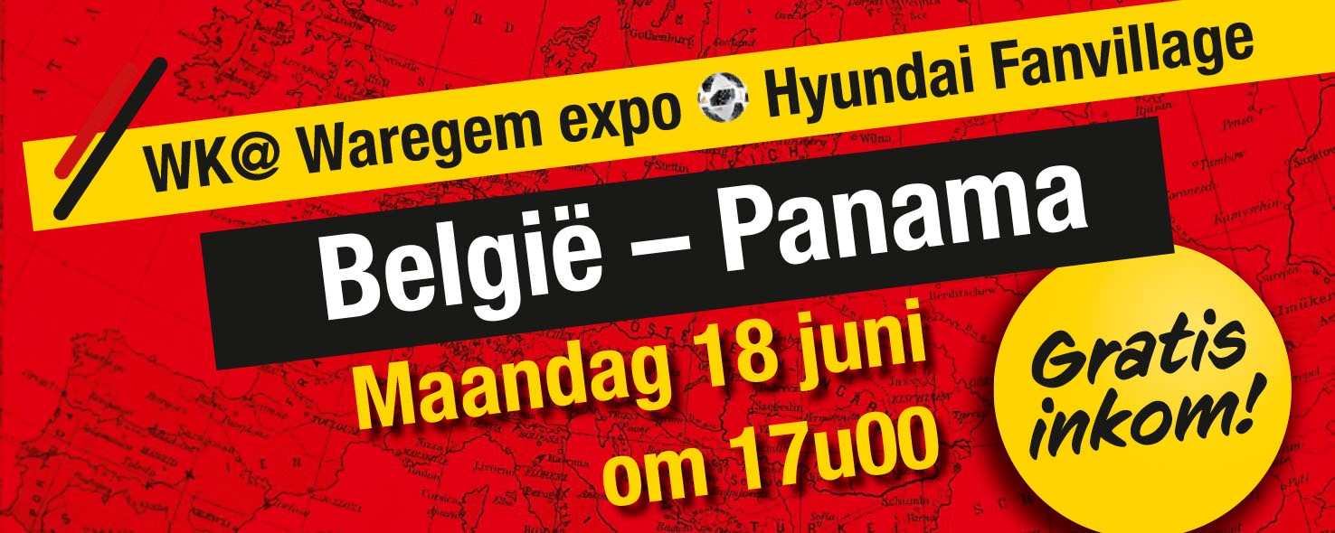 WK@Waregem expo Hyundai Fanvillage: 18/06/2018 België – Panama