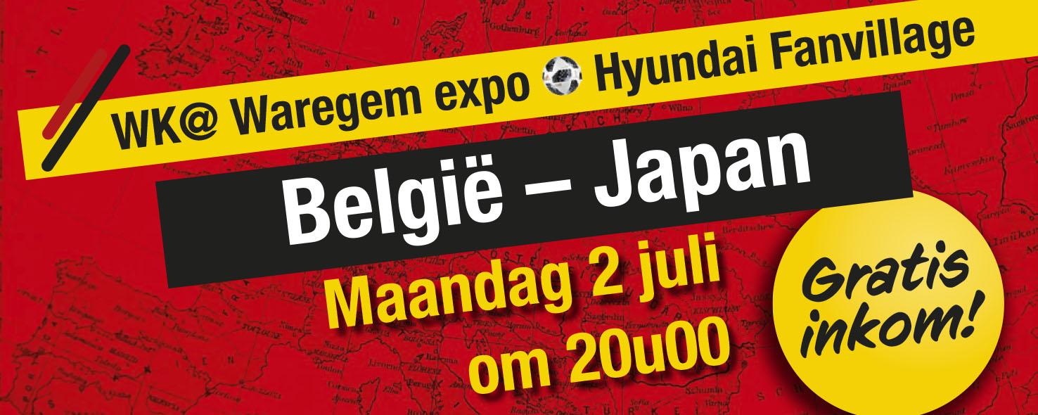 WK@Waregem expo Hyundai fanvillage België – Japan 1/8 finale – 02/07/2018