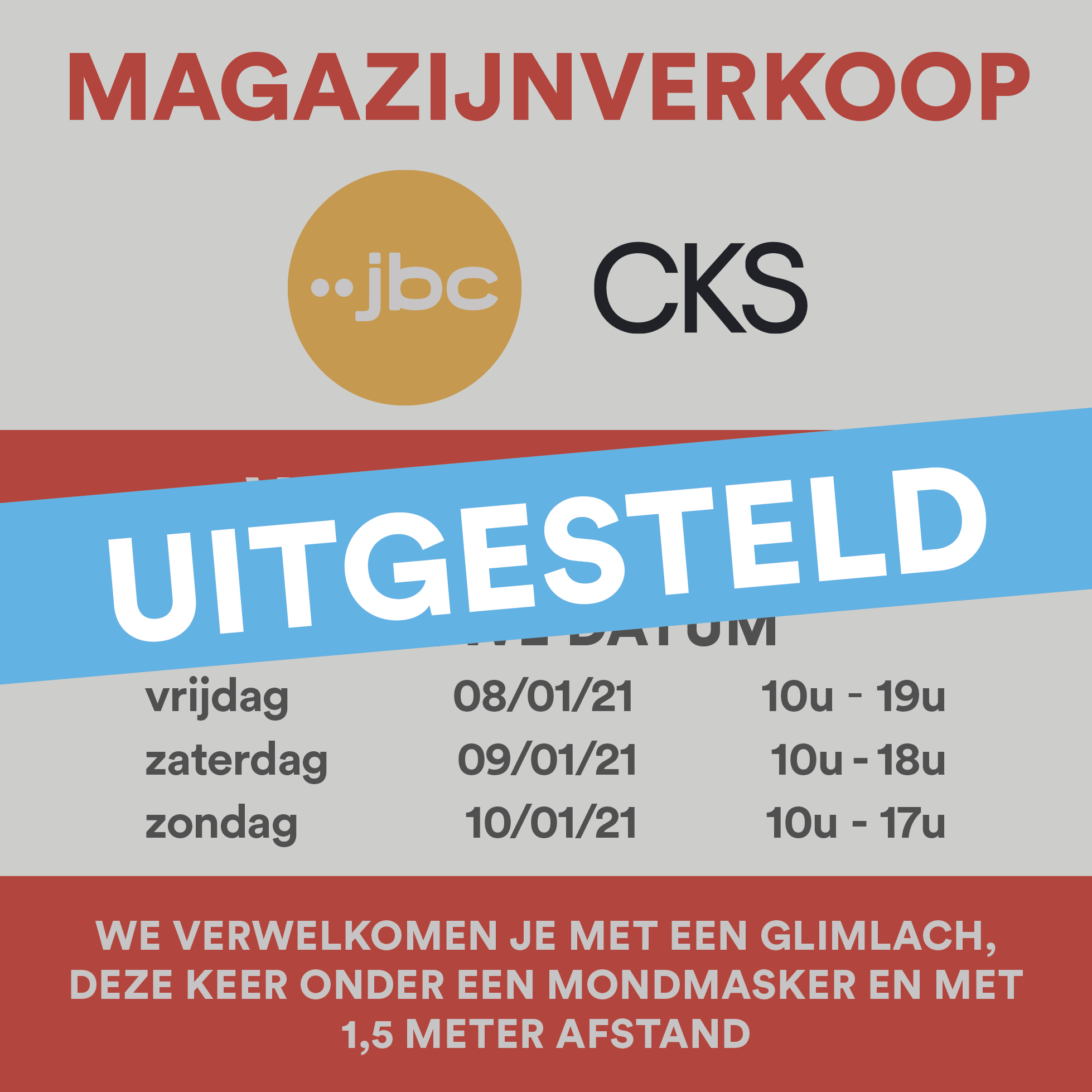 Magazijnverkoop JBC – CKS – geannuleerd