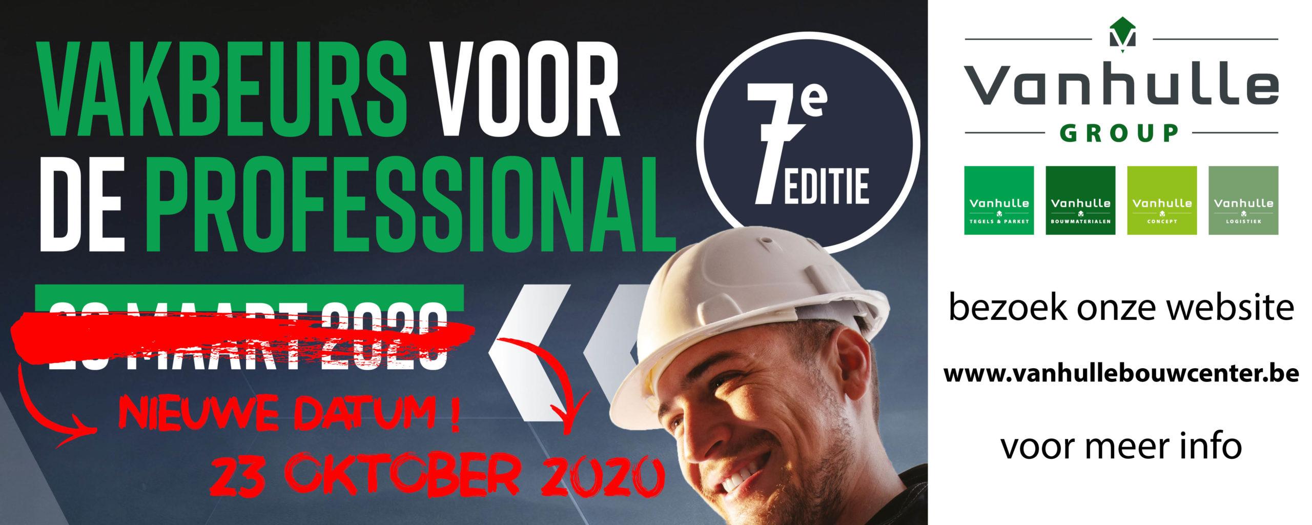Vakbeurs voor de professional – verplaatst naar 23/10/2020